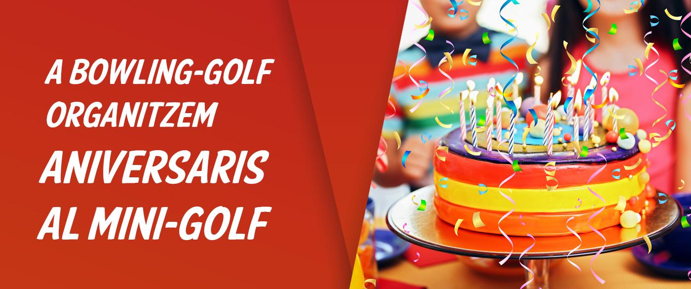 Aniversaris Bowling-Golf, Calella - Barcelona
