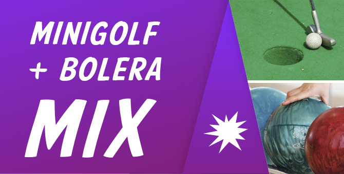 Oferta Mix Bolera & Mini-Golf